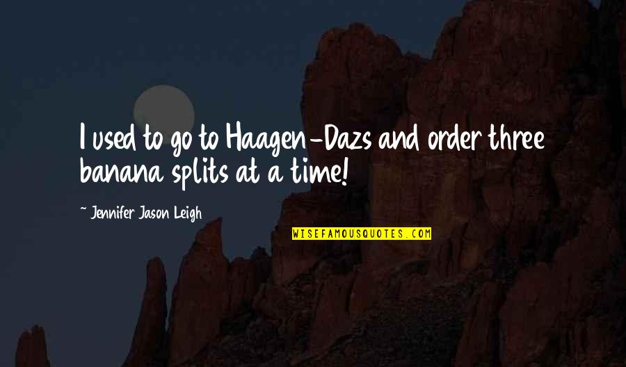 Car Repair Instant Quotes By Jennifer Jason Leigh: I used to go to Haagen-Dazs and order