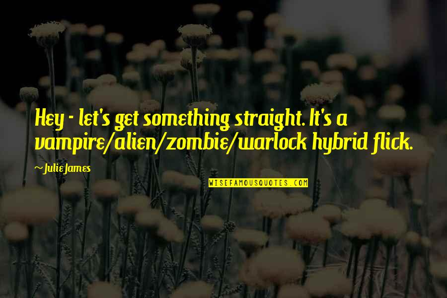 Carax Quotes By Julie James: Hey - let's get something straight. It's a