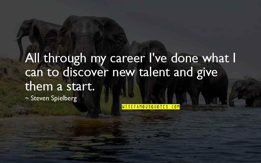 Careers Quotes By Steven Spielberg: All through my career I've done what I