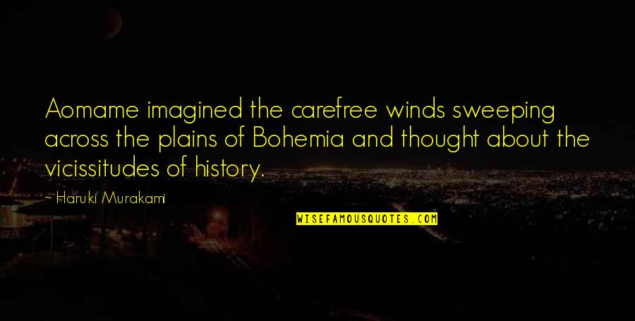 Carefree Quotes By Haruki Murakami: Aomame imagined the carefree winds sweeping across the