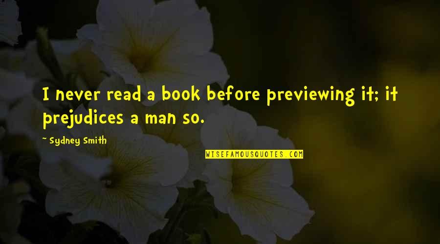 Caregivers Quotes And Quotes By Sydney Smith: I never read a book before previewing it;