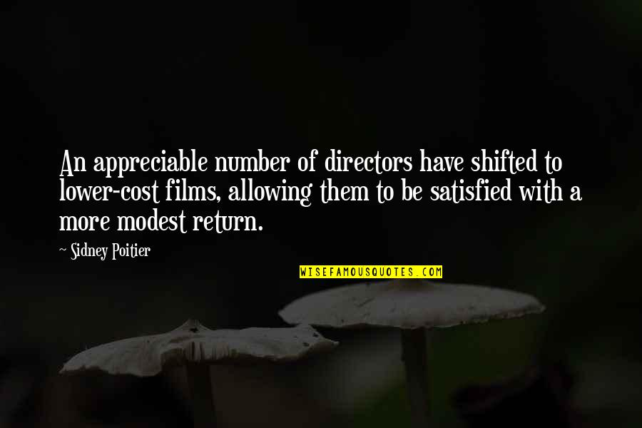 Careless Attitude Quotes By Sidney Poitier: An appreciable number of directors have shifted to