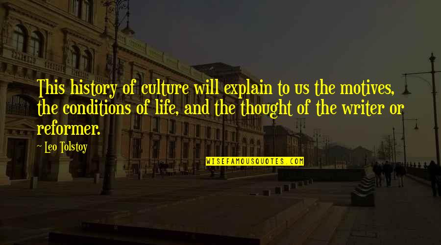 Cargo Plane Quotes By Leo Tolstoy: This history of culture will explain to us