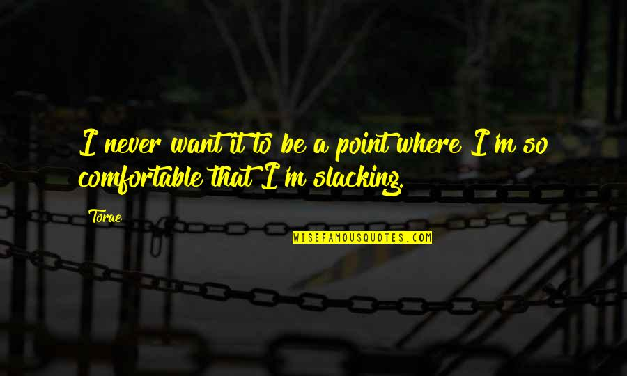 Carl Zeiss Quotes By Torae: I never want it to be a point
