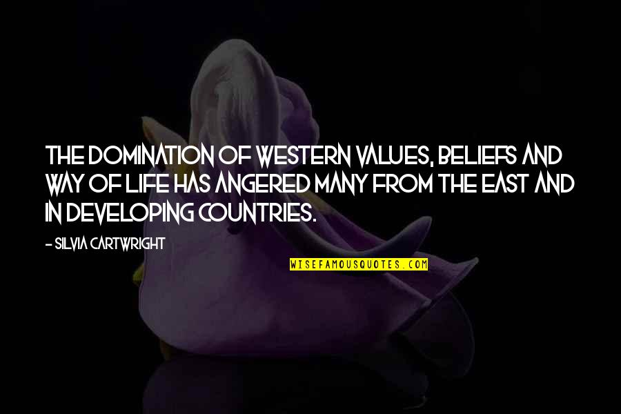 Cartwright Quotes By Silvia Cartwright: The domination of western values, beliefs and way