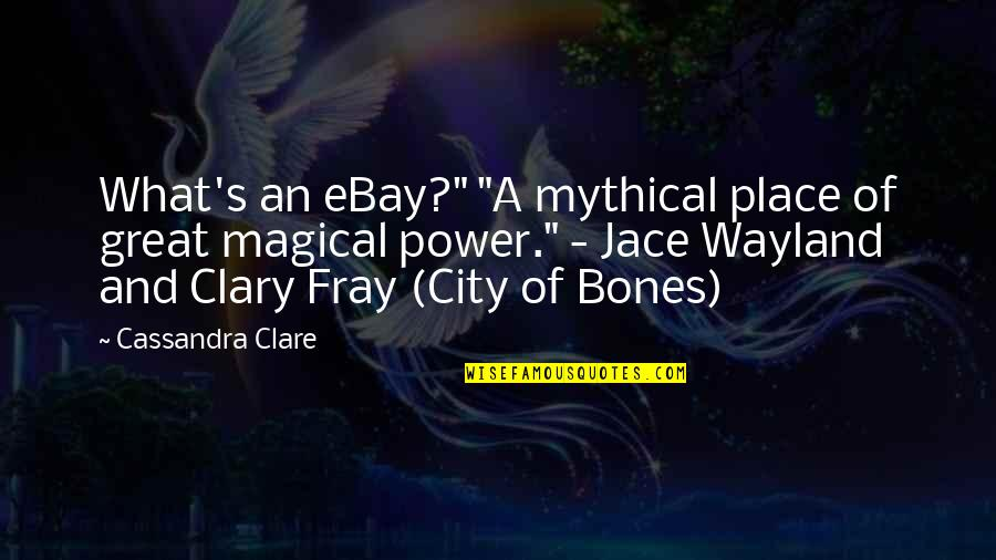 """Casual Hooligan Quotes By Cassandra Clare: What's an eBay?"""" """"A mythical place of great"""