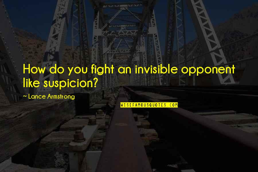 Cds Price Quotes By Lance Armstrong: How do you fight an invisible opponent like