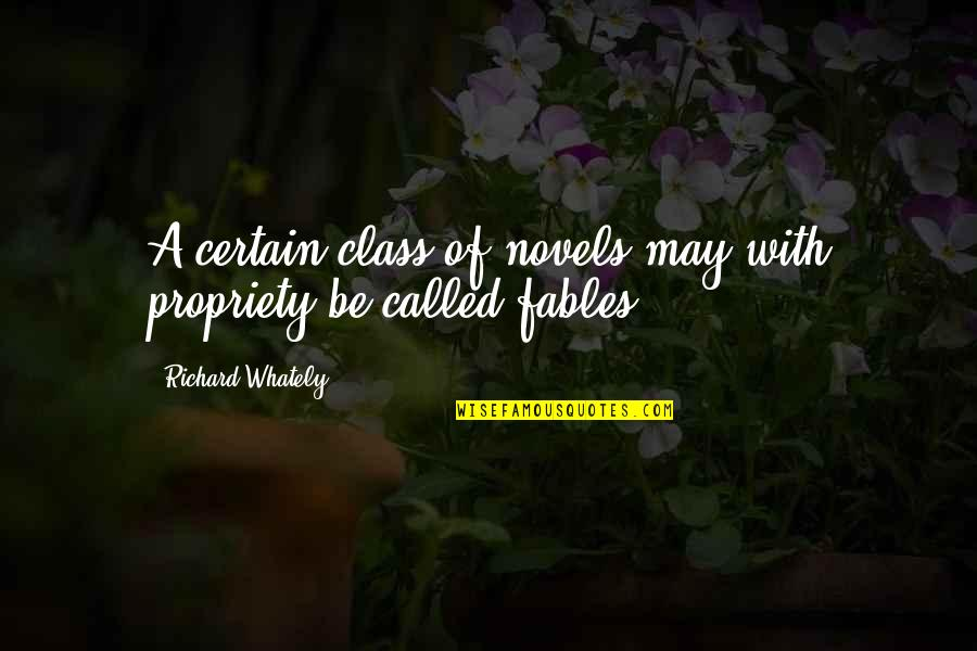 Cegueira Quotes By Richard Whately: A certain class of novels may with propriety
