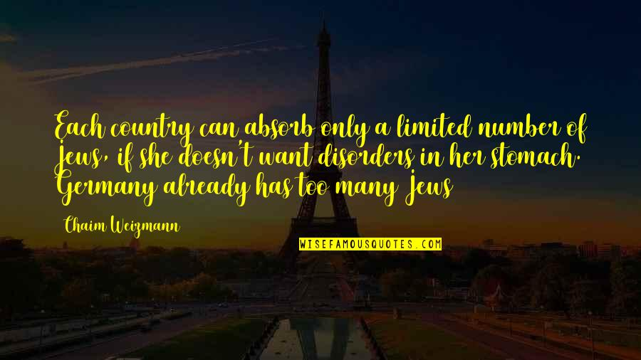 Chaim Weizmann Quotes By Chaim Weizmann: Each country can absorb only a limited number