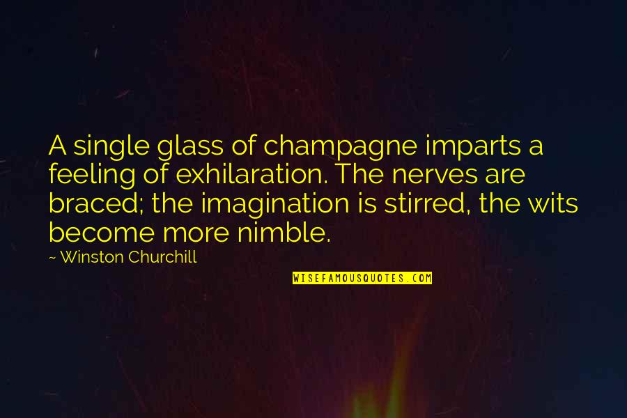 Champagne Quotes By Winston Churchill: A single glass of champagne imparts a feeling
