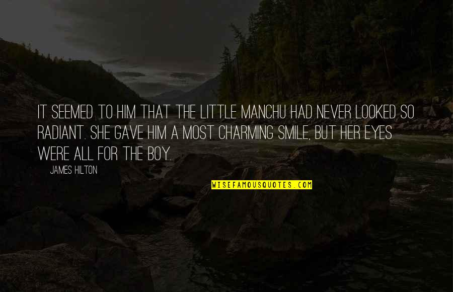Chances And Love Quotes By James Hilton: It seemed to him that the little Manchu