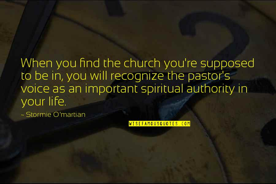 Change In You Quotes By Stormie O'martian: When you find the church you're supposed to