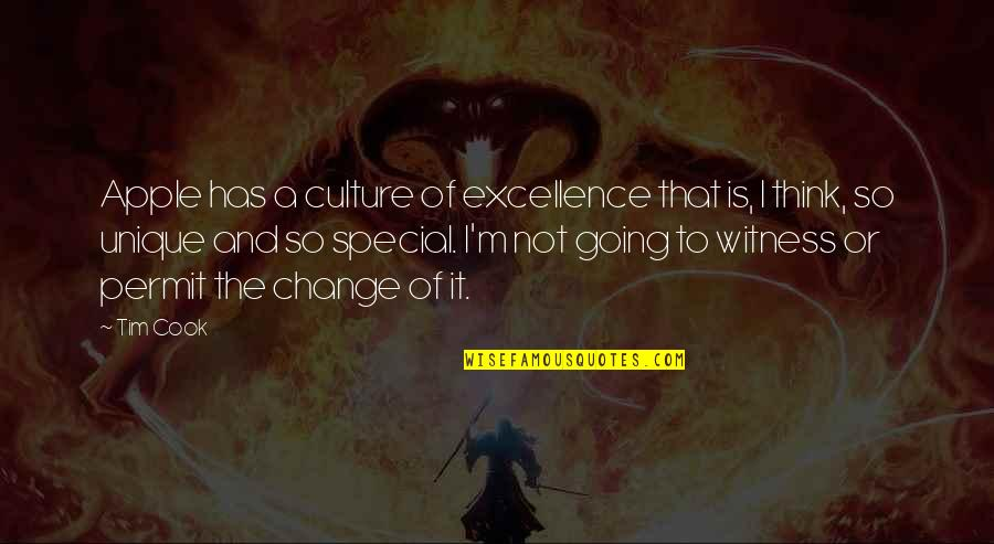 Change The Culture Quotes By Tim Cook: Apple has a culture of excellence that is,