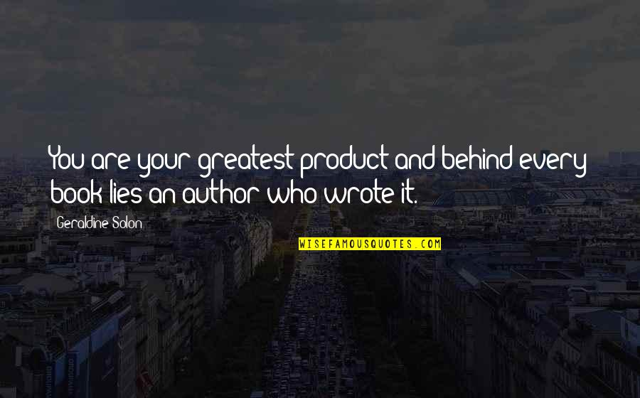 Chapter 5 Hiroshima Quotes By Geraldine Solon: You are your greatest product and behind every