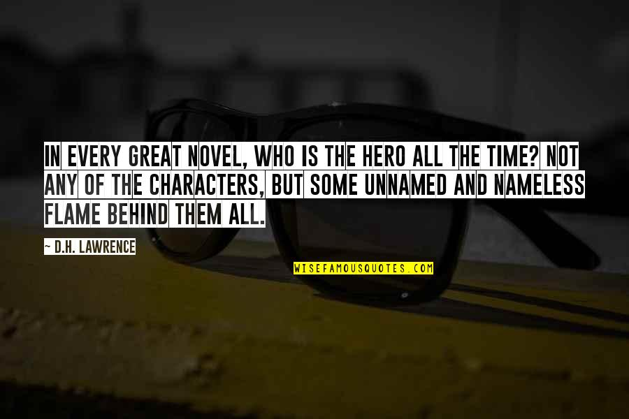 Character Of God Quotes By D.H. Lawrence: In every great novel, who is the hero