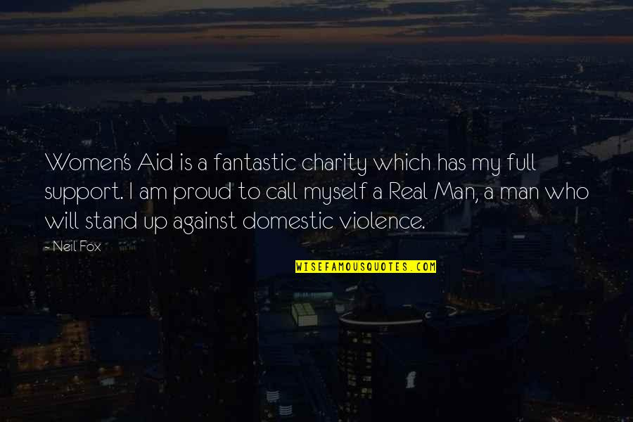 Charity's Quotes By Neil Fox: Women's Aid is a fantastic charity which has