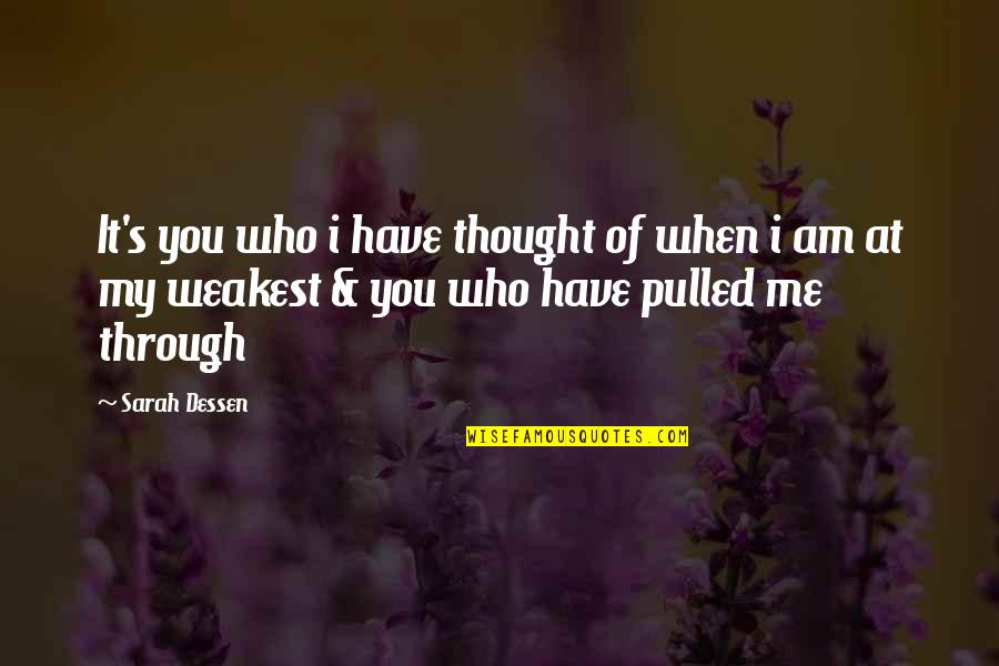 Charles Leiter Quotes By Sarah Dessen: It's you who i have thought of when