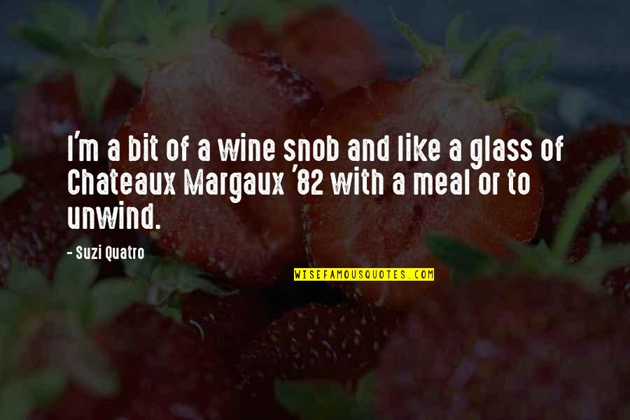 Charlie Always Sunny Lawyer Quotes By Suzi Quatro: I'm a bit of a wine snob and