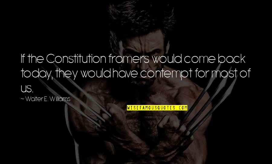 Cheating And Winning Quotes By Walter E. Williams: If the Constitution framers would come back today,