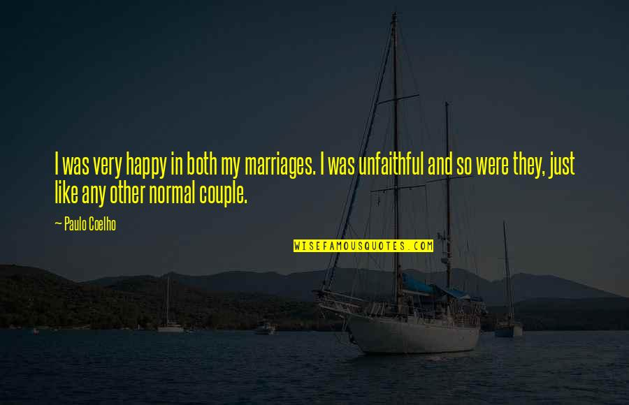 Cheating In Love Quotes By Paulo Coelho: I was very happy in both my marriages.