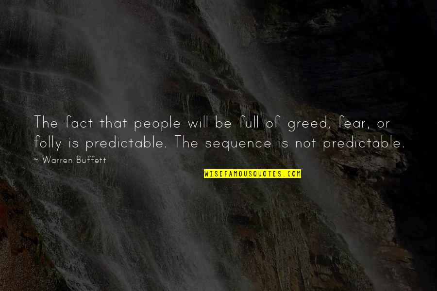 Chebyshev Quotes By Warren Buffett: The fact that people will be full of