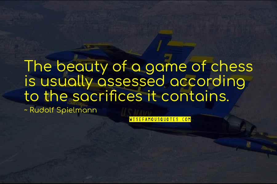Chess Game Quotes By Rudolf Spielmann: The beauty of a game of chess is