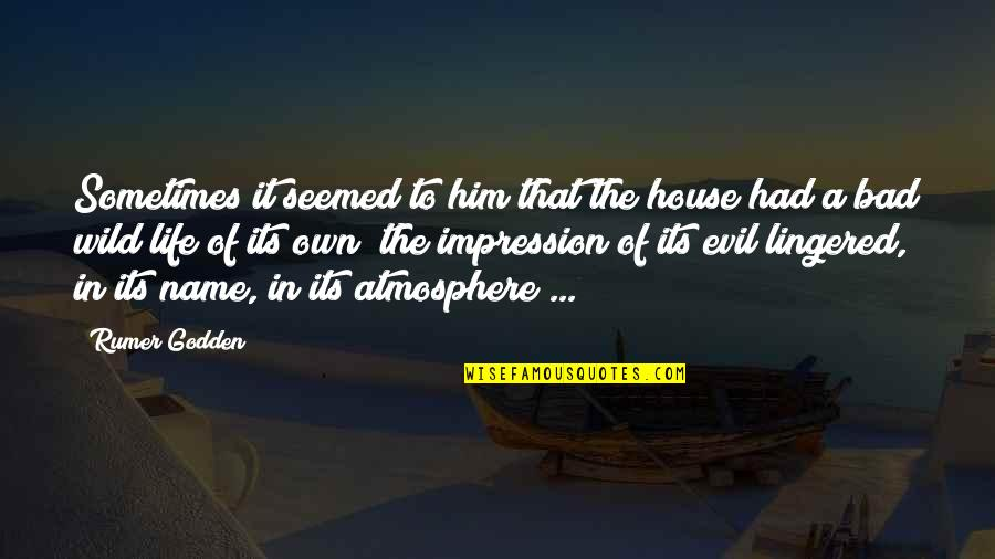 Chessplayer Quotes By Rumer Godden: Sometimes it seemed to him that the house