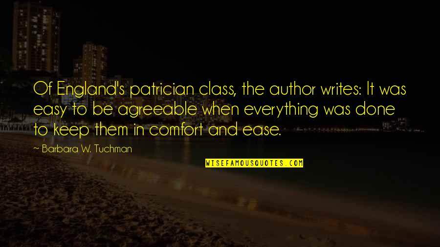 Chicken Funny Quotes By Barbara W. Tuchman: Of England's patrician class, the author writes: It