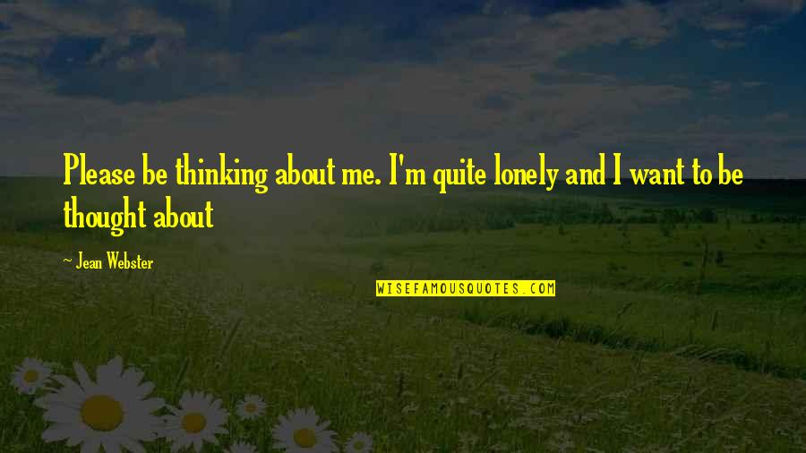 Children's Christmas Poems And Quotes By Jean Webster: Please be thinking about me. I'm quite lonely