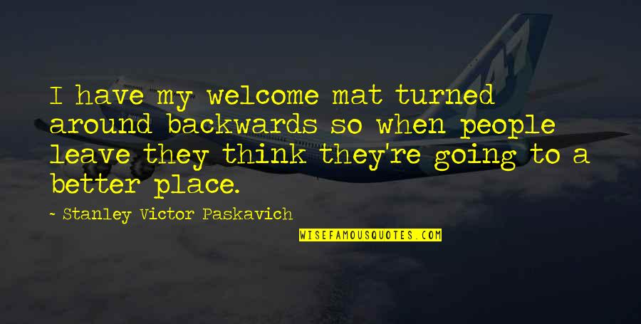 Children's Christmas Poems And Quotes By Stanley Victor Paskavich: I have my welcome mat turned around backwards