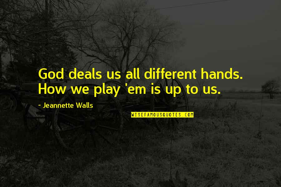 Chinatown Jack Nicholson Quotes By Jeannette Walls: God deals us all different hands. How we