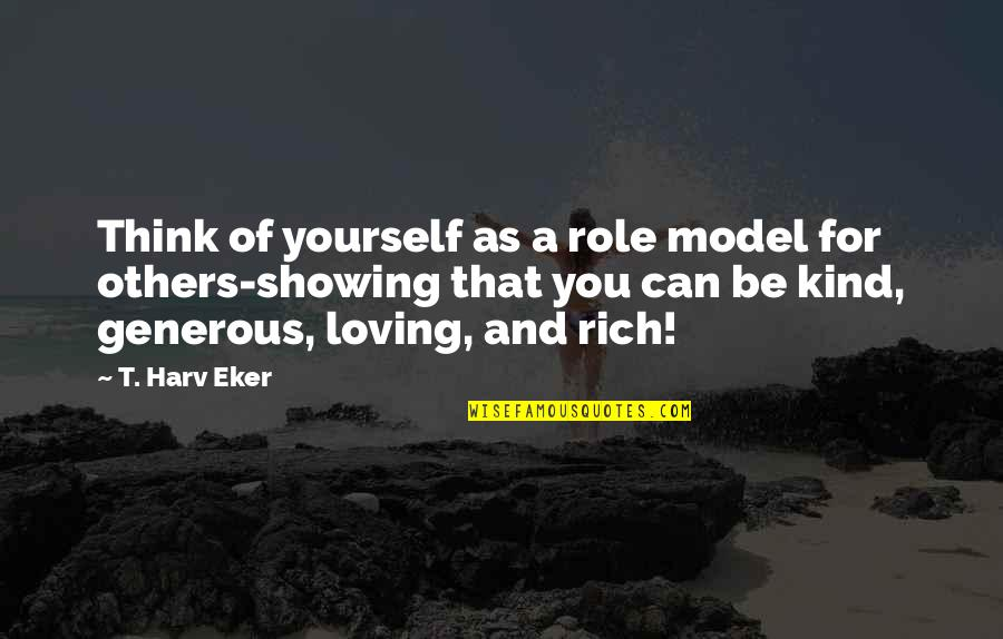 Chinatown Jack Nicholson Quotes By T. Harv Eker: Think of yourself as a role model for