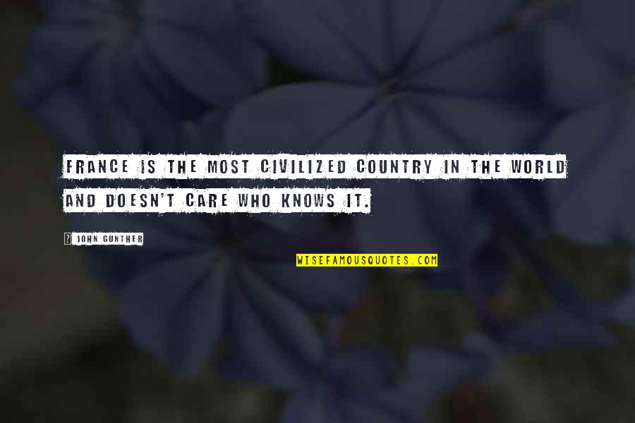 Chris Andersen Quotes By John Gunther: France is the most civilized country in the