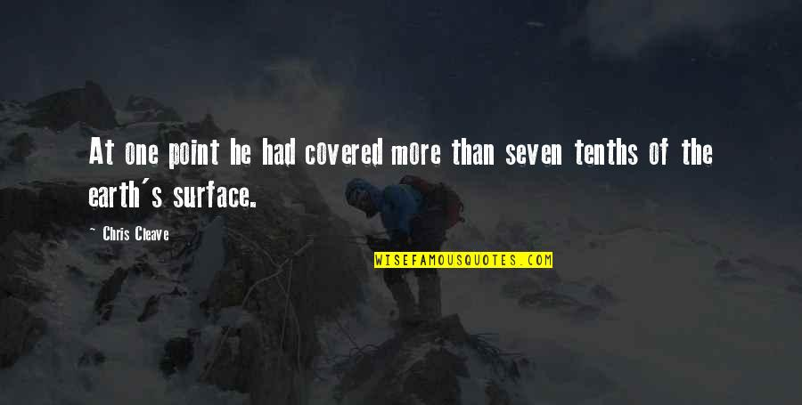 Chris Cleave Quotes By Chris Cleave: At one point he had covered more than