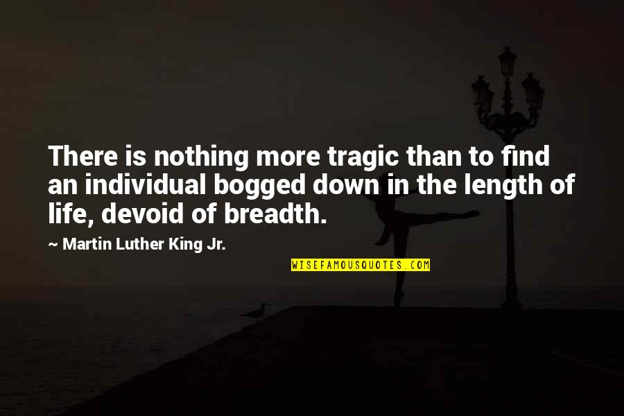 Chris Jones Muscle Quotes By Martin Luther King Jr.: There is nothing more tragic than to find