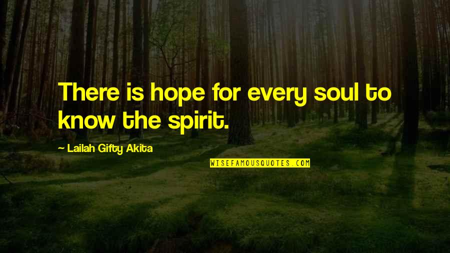 Christian Physicists Quotes By Lailah Gifty Akita: There is hope for every soul to know