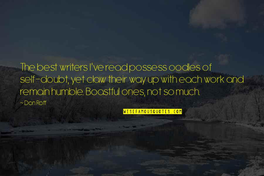 Christian Senior Citizen Quotes By Don Roff: The best writers I've read possess oodles of