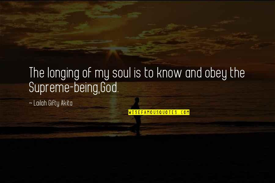 Christianity And Peace Quotes By Lailah Gifty Akita: The longing of my soul is to know