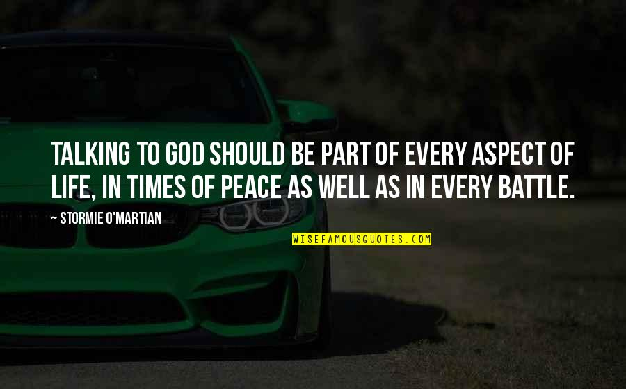 Christianity And Peace Quotes By Stormie O'martian: Talking to God should be part of every