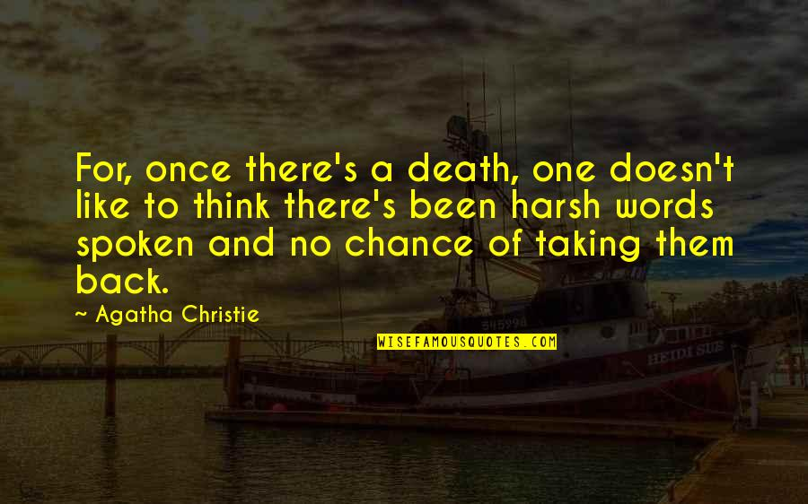 Christie's Quotes By Agatha Christie: For, once there's a death, one doesn't like