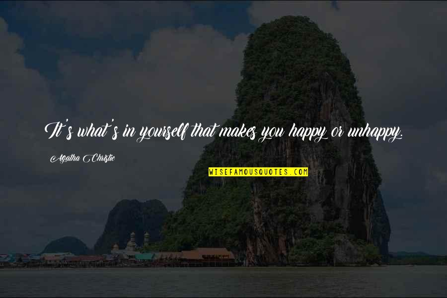 Christie's Quotes By Agatha Christie: It's what's in yourself that makes you happy