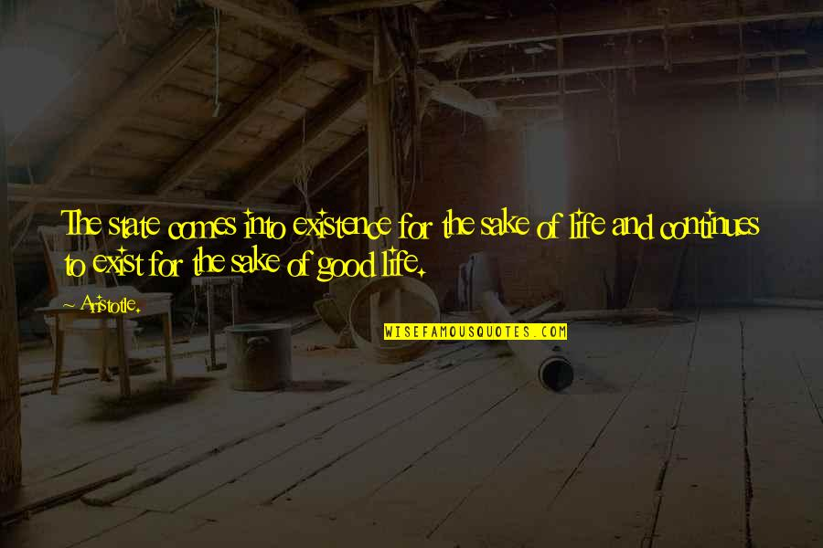 Christine Damski Quotes By Aristotle.: The state comes into existence for the sake
