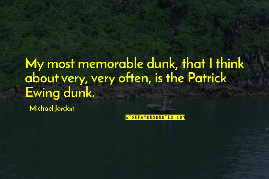 Christmas Party Invite Quotes By Michael Jordan: My most memorable dunk, that I think about