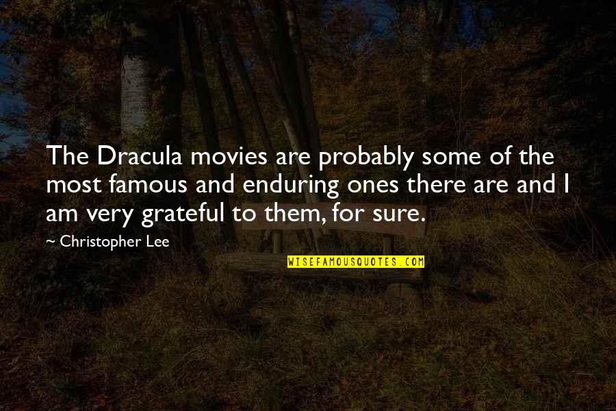 Christopher Lee Dracula Quotes By Christopher Lee: The Dracula movies are probably some of the