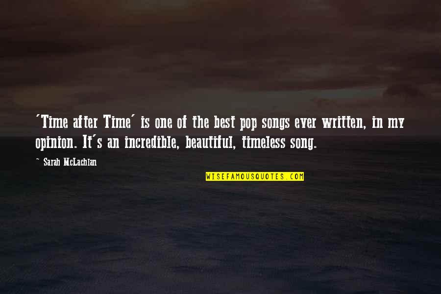Churl Quotes By Sarah McLachlan: 'Time after Time' is one of the best