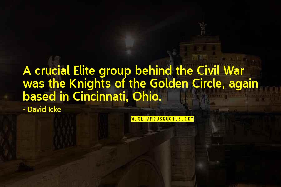 Cincinnati's Quotes By David Icke: A crucial Elite group behind the Civil War