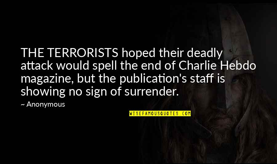 Cinderella Pic Quotes By Anonymous: THE TERRORISTS hoped their deadly attack would spell
