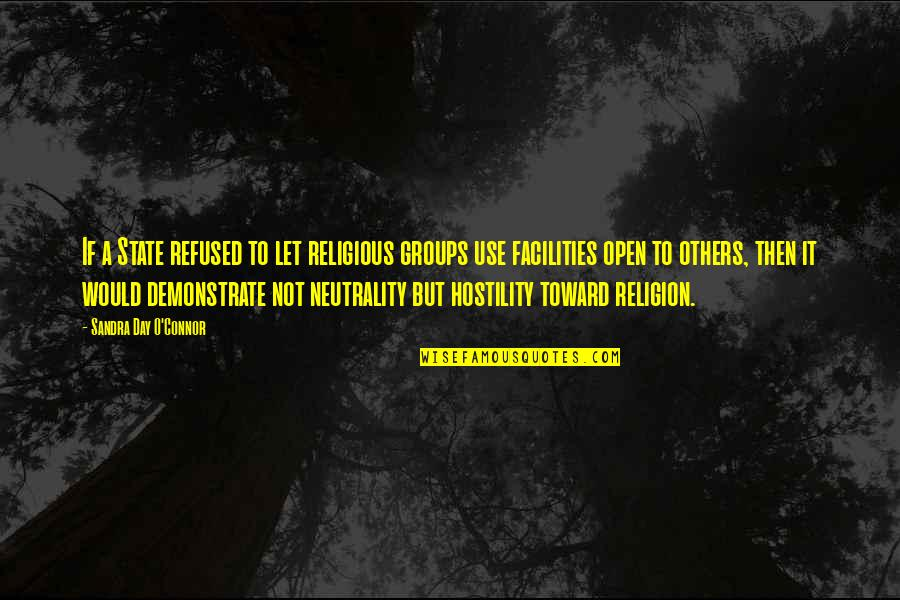Cinderella Pic Quotes By Sandra Day O'Connor: If a State refused to let religious groups