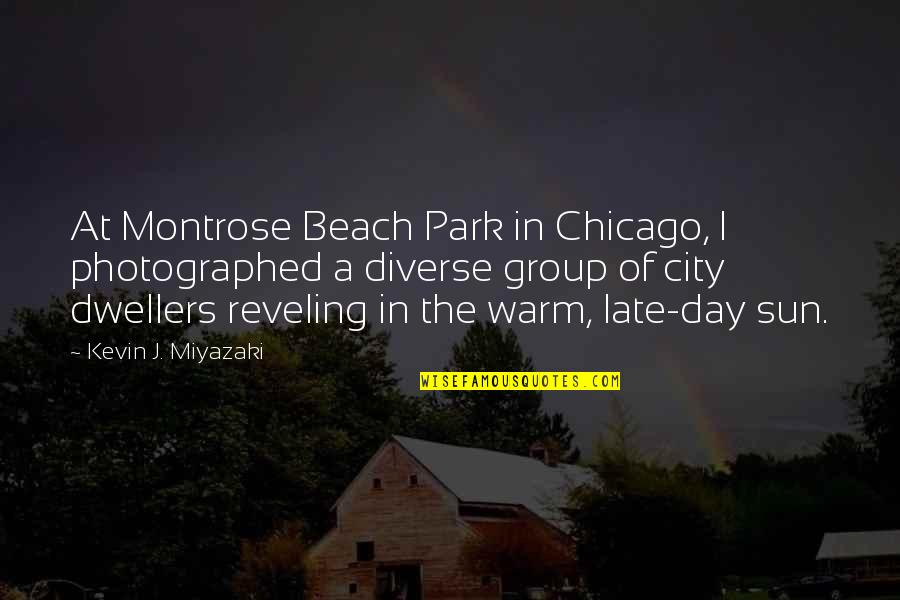City Dwellers Quotes By Kevin J. Miyazaki: At Montrose Beach Park in Chicago, I photographed