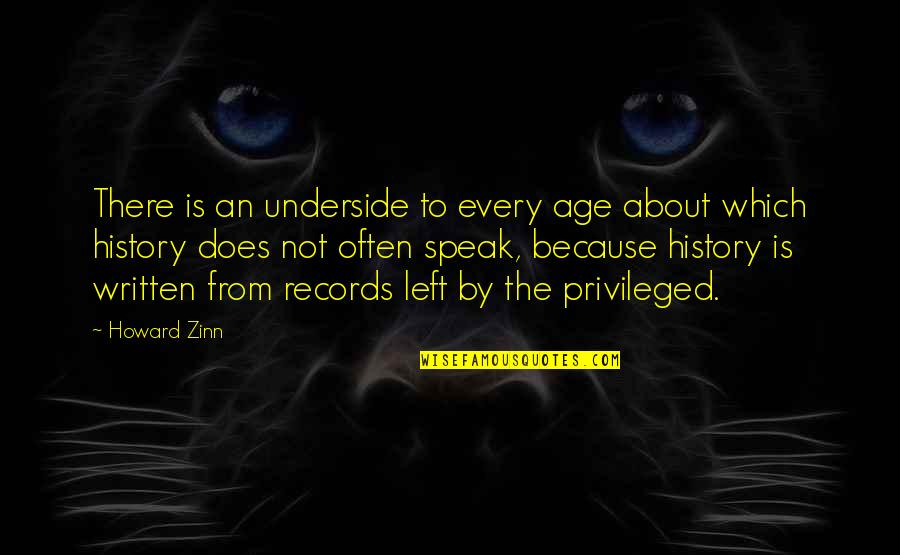 Civil Registration Quotes By Howard Zinn: There is an underside to every age about